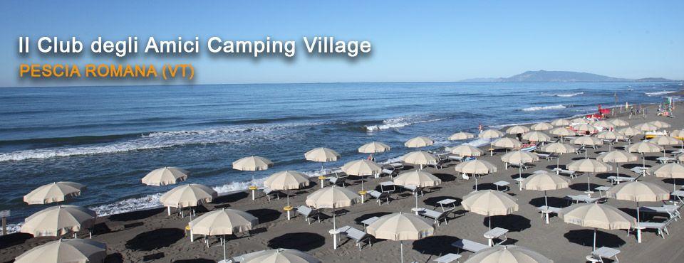 Il Club degli Amici Camping Village, Pescia Romana (VT)